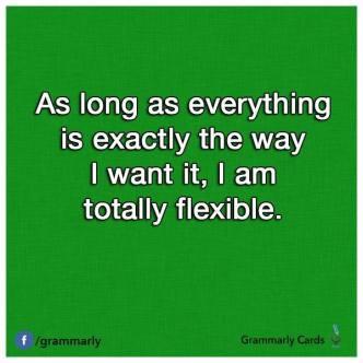 Completely flexible!