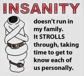 Insanity Strolls