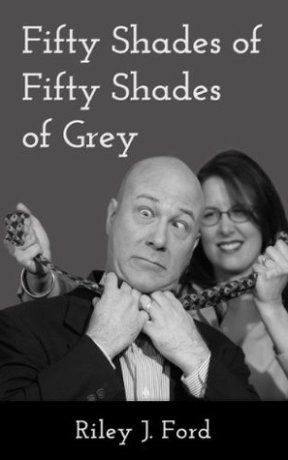 Fifty Shades of Fifty Shade of Grey