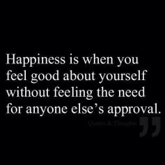 Happiness No Approval